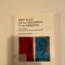 """Libros: """"MÁS ALLÁ DE LA IZQUIERDA Y LA DERECHA"""" - ANTHONY GIDDENS. Lote 244989570"""