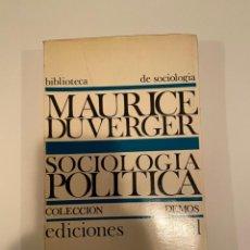 "Libros: ""SOCIOLOGÍA POLÍTICA"" - MAURICE DUVERGER. Lote 244998790"