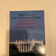 """Libros: """"LAS CRISIS DEL PRESIDENCIALISMO"""" - JUAN J. LINZ Y ARTURO VALENZUELA. Lote 244999440"""