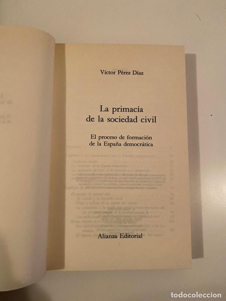 """Libros: """"LA PRIMACÍA DE LA SOCIEDAD CIVIL"""" - VÍCTOR PÉREZ DÍAZ - Foto 3 - 245156740"""