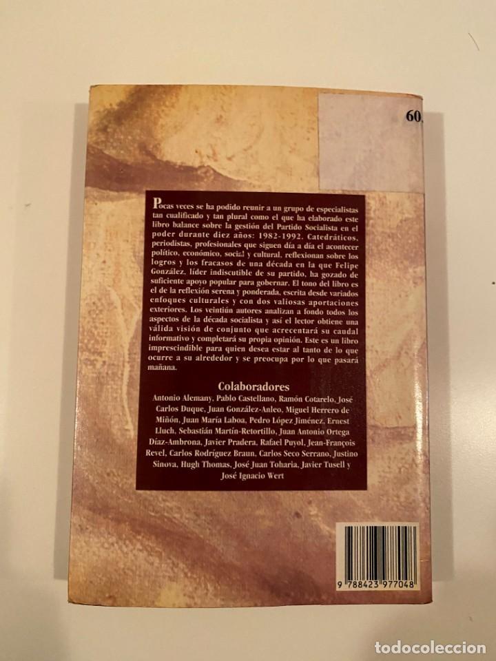 """Libros: """"LA DÉCADA SOCIALISTA"""" - JAVIER TUSELL Y JUSTINO SINOVA - Foto 2 - 245158650"""
