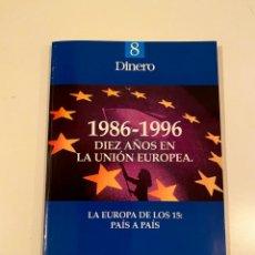 """Libros: """"1986-1996 DIEZ AÑOS EN LA UNIÓN EUROPEA"""" - RAMÓN TAMAMES. Lote 245159530"""