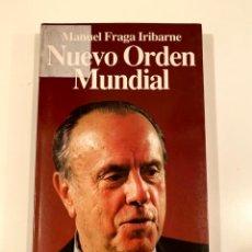 """Libros: """"NUEVO ORDEN MUNDIAL"""" - MANUEL FRAGA IRIBARNE. Lote 245174255"""