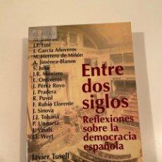 """Libros: """"ENTRE DOS SIGLOS"""" - VARIOS AUTORES. Lote 245179425"""