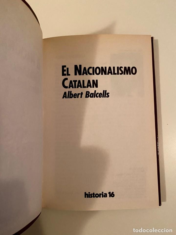 """Libros: """"EL NACIONALISMO CATALAN"""" - ALBERT BALCELLS - Foto 3 - 245185970"""