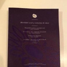 """Libros: """"MOVILIDAD SOCIAL Y ESTRUCTURA DE CLASES"""" - VARIOS AUTORES. Lote 245355330"""
