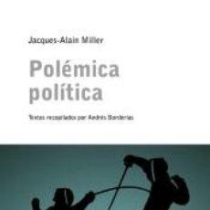 Libros: POLÉMICA POLÍTICA. Lote 245414865