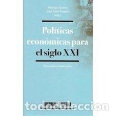 Libros: POLÍTICAS ECONÓMICAS PARA EL SIGLO XXI II ENCUENTRO SALAMANCA. EDITOR: ALFONSO GUERRA. Lote 246737415