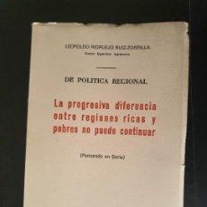 Libros: SORIA, LEOPOLDO RIDRUEJO RUIZ-ZORRILLA. LIBRO, PENSANDO EN SORIA. DIFERENCIAS ENTRE REGIONES. Lote 247084920