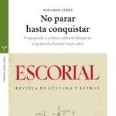 Libros: NO PARAR HASTA CONQUISTAR. Lote 253269455