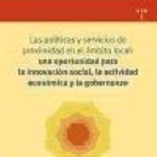 Libros: LAS POLÍTICAS Y SERVICIOS DE PROXIMIDAD EN EL ÁMBITO LOCAL: UNA OPORTUNIDAD OPORTUNIDAD PARA LA. Lote 253421440