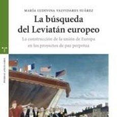 Libros: BUSQUEDA DEL LEVIATAN EUROPEO. Lote 253450260