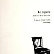 Libros: LA ESPERA : MELODÍAS DE LA DURACIÓN. Lote 253618275