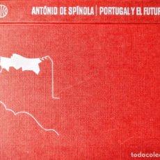 Libros: ANTONIO DE ESPINOLA. PORTUGAL Y EL FUTURO. Lote 254275180