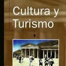 Libros: CULTURA Y TURISMO. ANTONIO MIGUEL (COORD.) NOGUES. Lote 254522465