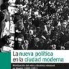 Libros: LA NUEVA POLÍTICA EN LA CIUDAD MODERNA. Lote 254900065