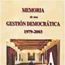 Libros: BAEZA (JAÉN) MEMORIA DE UNA GESTION DEMOCRATICA. 1979 - 2003. - EUSEBIO ORTEGA MOLINA. Lote 258246725