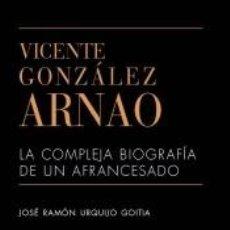 Libros: VICENTE GONZÁLEZ ARNAO. Lote 262566880