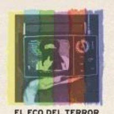 Libros: EL ECO DEL TERROR. Lote 262718560