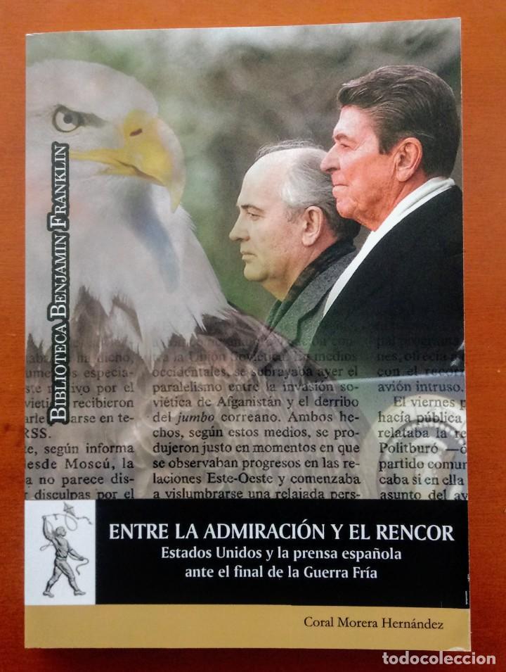 ESTADOS UNIDOS Y LA PRENSA ESPAÑOLA ANTE EL FINAL DE LA GUERRA FRÍA. BIBLIOTECA BENJAMIN FRANKLIN. (Libros Nuevos - Humanidades - Política)