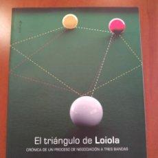 Libros: EL TRIANGULO DE LOIOLA. Lote 262978045