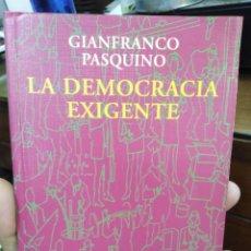 Libros: LA DEMOCRACIA EXIGENTE-GIANFRANCO PASQUINO-EDITA ALIANZA-2000. Lote 263224910