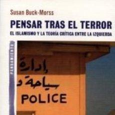 Libros: PENSAR TRAS EL TERROR. Lote 263245065