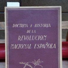 Libros: DOCTRINA E HISTORIA DE LA REVOLUCION NACIONAL ESPAÑOLA.. Lote 266995015