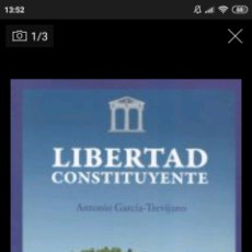 Libros: LIBERTAD CONSTITUYENTE - ANTONIO GARCÍA-TREVIJANO. Lote 267484734