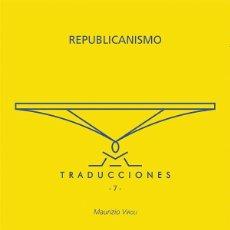 Libros: REPUBLICANISMO - MAURIZIO VIROLI. Lote 229696360