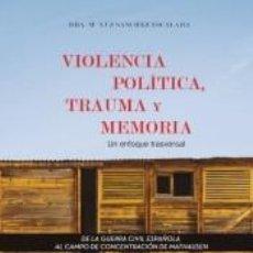 Libros: VIOLENCIA POLÍTICA. Lote 269633568