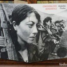 Libros: ABDULLAH OCALAN. CONFEDERALISMO DEMOCRATICO.. Lote 269674383