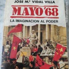 Libros: MAYO DEL 68. PRIMERA EDICIÓN. Lote 269808703