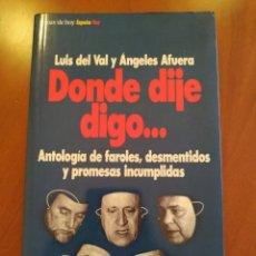 Libros: DONDE DIJE DIGO.... Lote 270403928