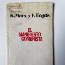Libros: EL MANIFIESTO COMUNISTA. KARL MARX Y FEDERICO ENGELS. Lote 270614923