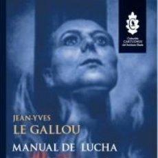 Libros: MANUAL DE LUCHA CONTRA LA DEMONIZACIÓN. JEAN-YVES LE GALLOU COLECCIÓN CARTUCHOS, Nº 1 1ª EDICIÓN, F. Lote 275986008
