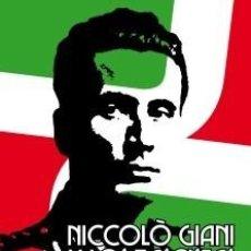 Libros: NICCOLÒ GIANI Y LOS FASCISTAS INTRANSIGENTES EDUARDO BASURTO REPUBLICA SOCIAL ITALIANA FIDES. Lote 275986203