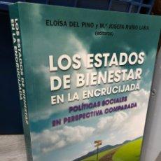 Libros: ELOÍSA DEL PINO JOSEFA RUBIO LOS ESTADOS DE BIENESTAR EN LA ENCRUCIJADA. Lote 277116153