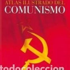 Libros: ATLAS ILUSTRADO DEL COMUNISMO. Lote 279521253