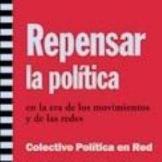 Libros: REPENSAR LA POLÍTICA. Lote 279559253