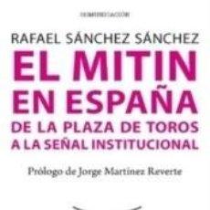 Libros: MITIN EN ESPAÑA. Lote 279559308