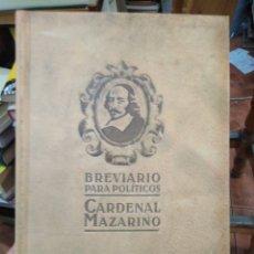 Libros: BREVIARIO PARA POLÍTICOS-CARDENAL MAZARINO-EDITA DEBOLSILLO 2010. Lote 286630983