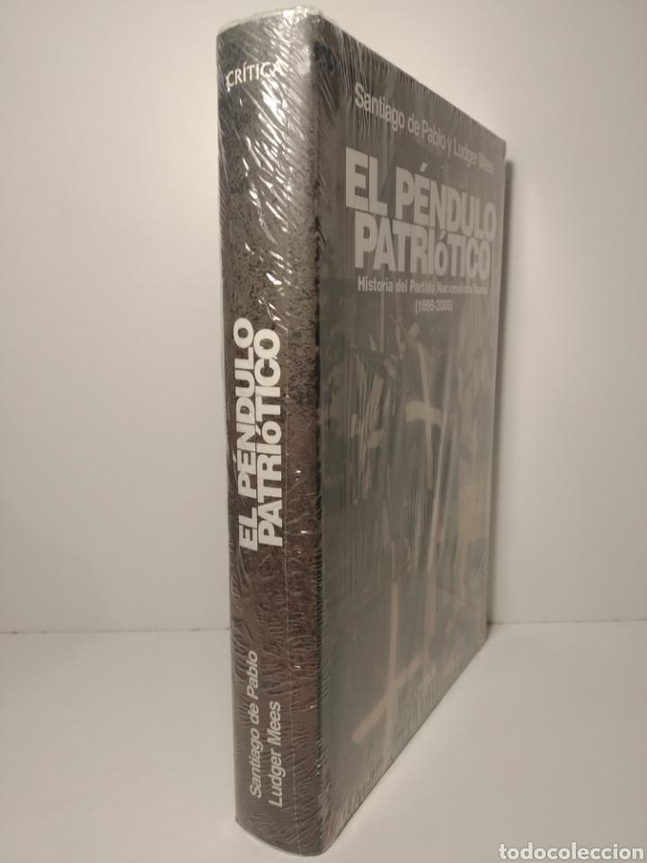 Libros: El péndulo patriótico Historia del Partido Nacionalista Vasco 1895-2005 Santiago de Pablo Precintado - Foto 2 - 285649318