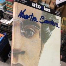 Libros: UTOPIAS #206 NUESTRA BANDERA - 2005 - REVISTA DEBATE POLITICO - GRAMSCI UNA PERSPECTIVA SISTEMÁTICA. Lote 287360403