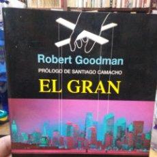 Libros: EL GRAN COMPLOT CIEN AÑOS DE PODER EN LA SOMBRA-ROBERT GOODMAN-EDITA ROBINBOOK 2005. Lote 287983558