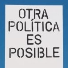 Libros: OTRA POLÍTICA ES POSIBLE. Lote 288619388