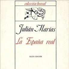 Libros: LA ESPAÑA REAL JULIAN MARIAS. Lote 289686543