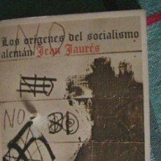 Libros: LOS ORÍGENES DEL SOCIALISMO ALEMÁN JEAN JAURÈS. LAIA, 1974. Lote 289808828