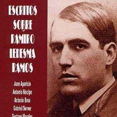Libros: ESCRITOS SOBRE RAMIRO LEDESMA RAMOS - JONS-ENR-FALANGE-GUERRA CIVIL. Lote 293241833