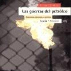 Libros: LAS GUERRAS DEL PETRÓLEO. Lote 293595378